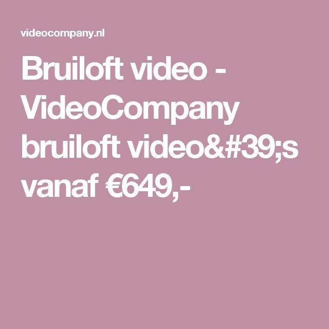 Bruiloft video - VideoCompany bruiloft video's vanaf €649,-
