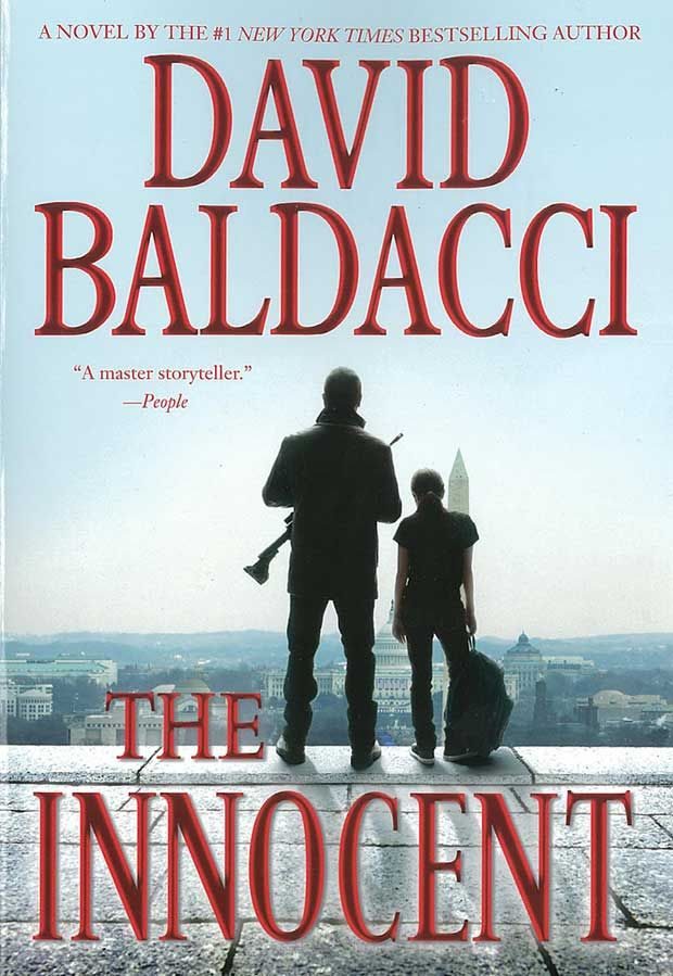 "The Innocent, David Baldacci ""Robie, a ruthless hitman, never fails in his work, but something about his mission doesn't seem right. He does the unthinkable & refuses to kill. Now a target, he flees & encounters a 14 year old girl, running for her life. Against his better judgment, he rescues her & finds she is at the center of a vast cover-up that stretches to unimaginable levels of power. Now he may have to step out of the shadows to save her life and his own."" Staff Pick: Peggy"