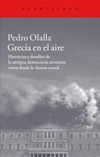 Como nos mostra Pedro Olalla, «a historia da democracia ateniense non é senón a historia do paso progresivo do poder ás mans dos cidadáns». Hoxe, cando as democracias occidentais parecen terse afastado deste obxectivo, talvez teña sentido rastrexar infatigablemente a cidade na que un día naceron os primeiros cidadáns e, con eles, a política.