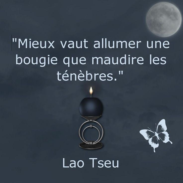 """""""Mieux vaut allumer une bougie que maudire les ténèbres"""" Lao Tseu  [Psychothérapie et développement personnel]"""