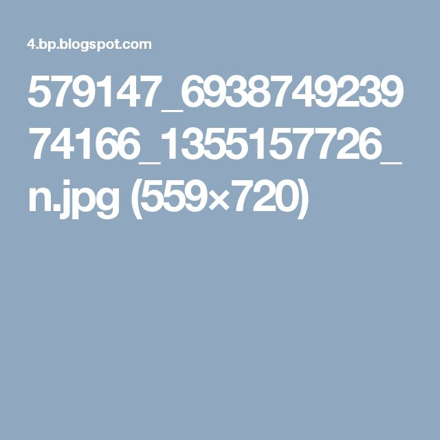 579147_693874923974166_1355157726_n.jpg (559×720)