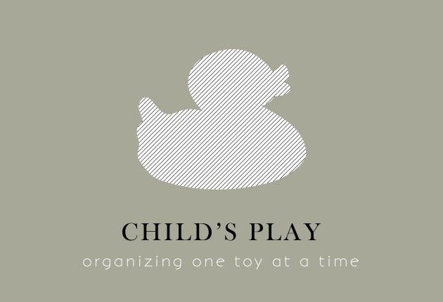 Child's Play...organizing one toy at a time