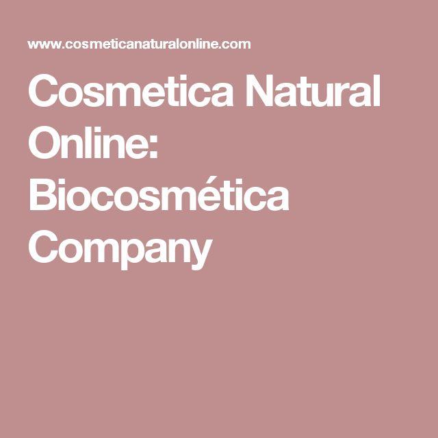 Cosmetica Natural Online: Biocosmética Company
