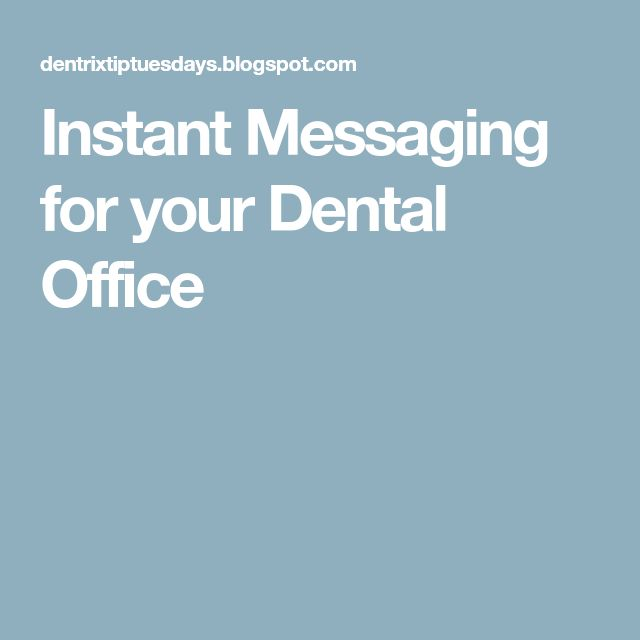 Instant Messaging for your Dental Office