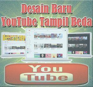 YouTube Tampil Beda Dengan Desain Situs Web Baru, Begini Cara Mengubahnya