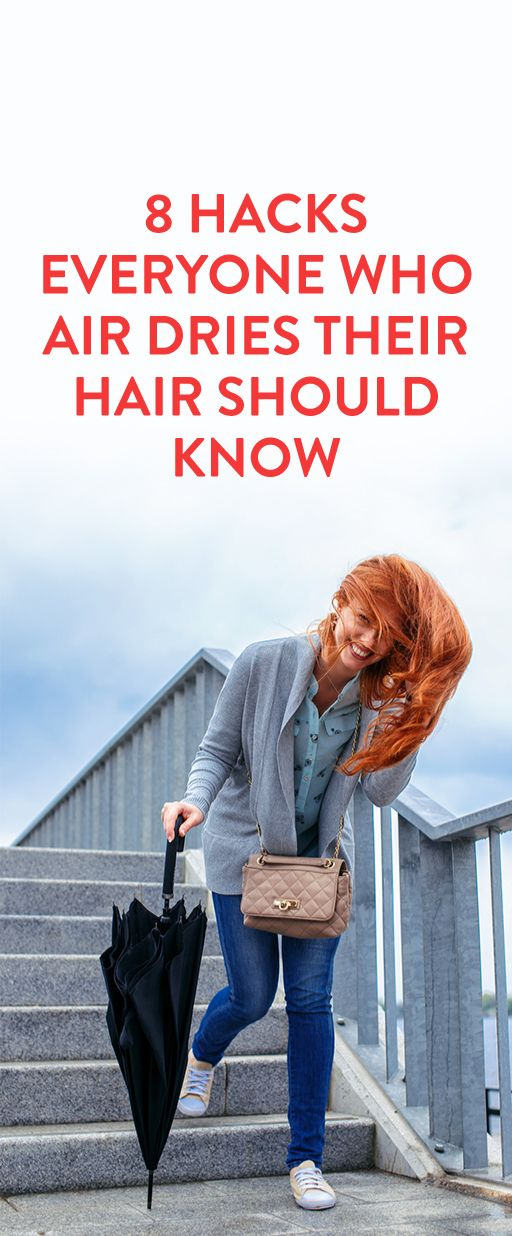 8 Hacks Everyone Who Air Dries Their Hair Should Know