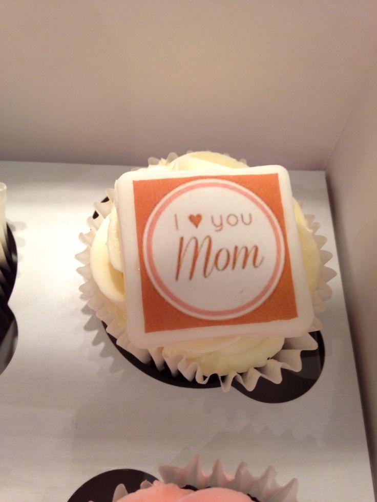 I love you mom cupcakes