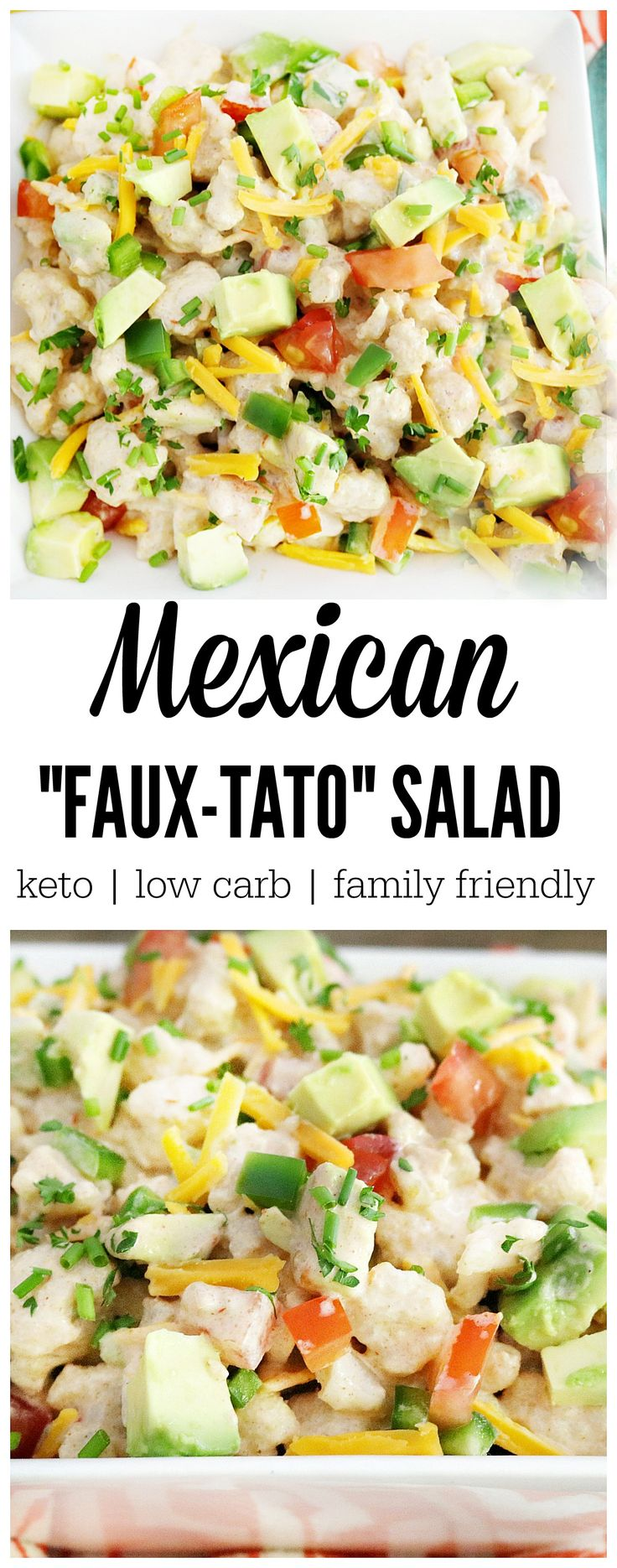 """Are you new to the keto diet and looking for alternatives to serve at your next BBQ? Then you have got to try this Mexican """"Faux-tato"""" Salad. 2.7 NET CARBS"""