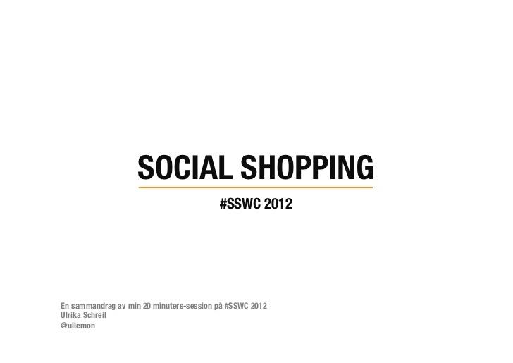 Social Shopping - SSWC 2012     by Ulrika Schreil