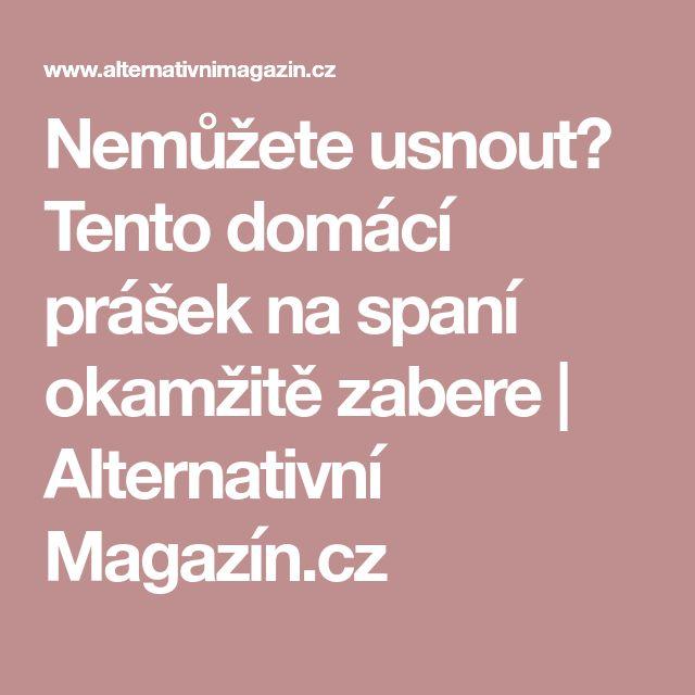 Nemůžete usnout? Tento domácí prášek na spaní okamžitě zabere | Alternativní Magazín.cz
