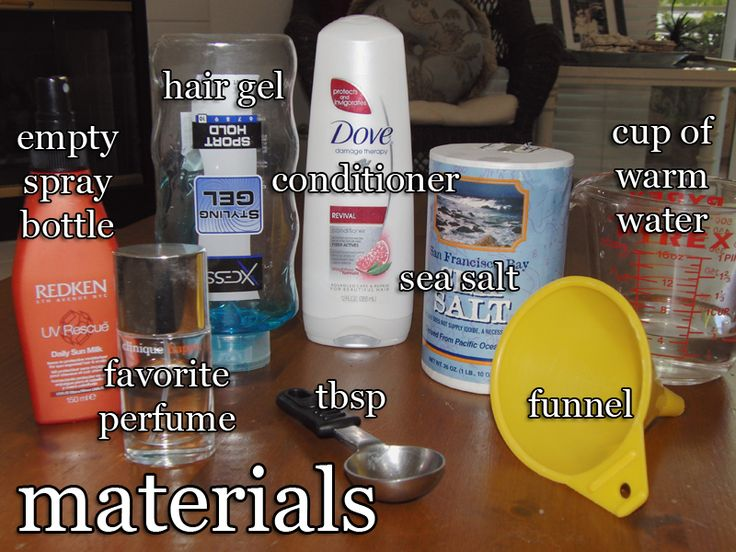 DIY Sea Salt Hairspray   1 cup warm water  3 tablespoons sea salt  1 tablespoon gel  1/2 tablespoon conditioner  A couple spritzes of your favorite perfume  Mix seasalt into hot water; add conditioner (stir well); add gel (stir well), making sure is smooth to go through pumper spray.  Add perfume.  Pour into spray bottle.