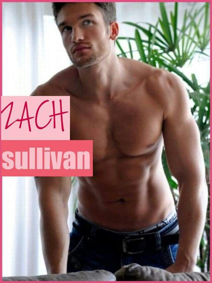 "Zach Sullivan of ""IF You were Mine"" (The Sullivans Series) by Bella Andre"