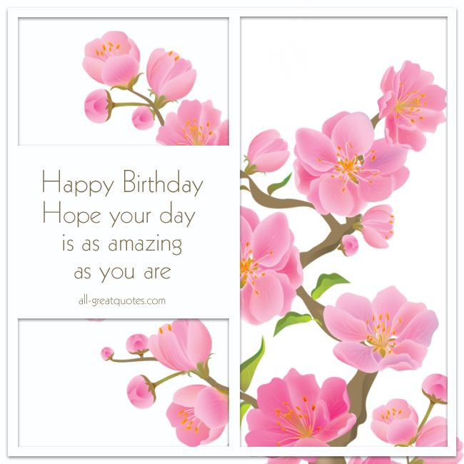 #HappyBirthday | Hope your day is amazing as you are. | #BirthdayWishes all-greatquotes.com