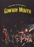 Cowboy Mouth: The Name of the Band Is Cowboy Mouth [DVD] [English]