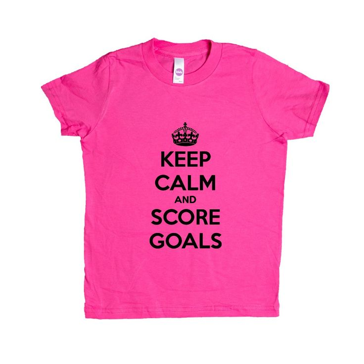 Keep Calm And Score Goals Soccer Hockey Job Jobs Career Careers Profession Sport Sporty Teams Athlete Unisex Adult T Shirt SGAL3 Unisex Kid's Shirt