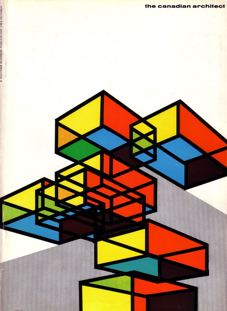 The Canadian ArchitectMagazine Covers, Cover Design, Architects Magazines, Graphics Design, Canadian Architects, Covers Design, Book Covers, October 1966, Magazines Covers