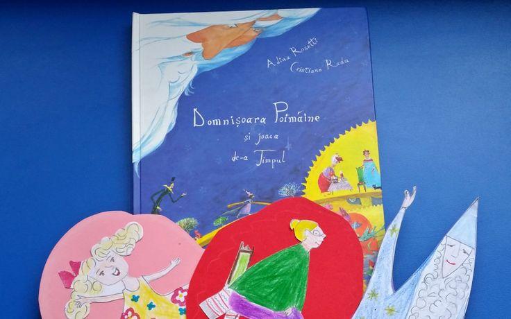 """""""Domnișoara Poimâine și joaca de-a Timpul"""", cartea care îi lămurește pe copii cum stă treaba cu trecerea timpului"""