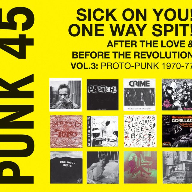 """"""" PUNK 45: Sick On You! One Way Spit! After The Love & Before The Revolution Vol.3: Proto-Punk 1969-77 - Soul Jazz Records"""" by Death"""