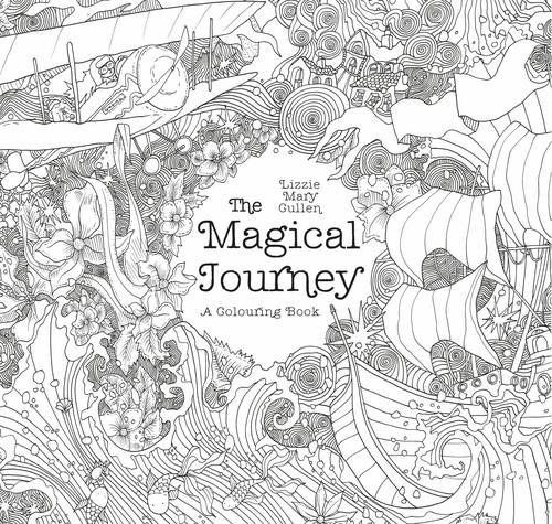 14 best Adult Colouring - Magical Journey - Lizzie Mary Cullen ...