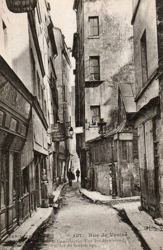 Rue de Venise (vers 1910), Paris - une des dernières ruelles du Moyen âge