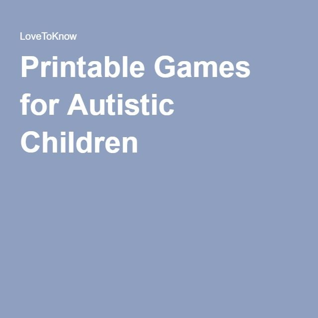 Printable Games for Autistic Children