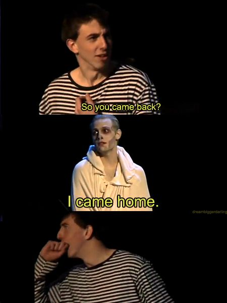 """a very potter musical- """"I came home."""" Voldemort"""