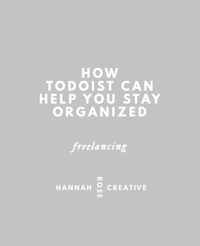 How Todoist Can Help You Stay Organized