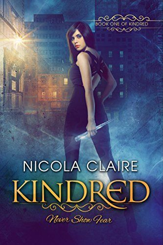 Kindred (Kindred, Book 1): A Paranormal Romance Vampire Hunter Series by [Claire, Nicola]