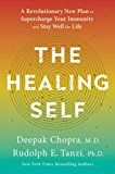 The Healing Self: A Revolutionary New Plan to Supercharge Your Immunity and Stay Well for Life by Deepak Chopra (Author) Rudolph E. Tanzi (Author) #Kindle US #NewRelease #Counseling #Psychology #eBook #ad