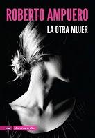 """""""La Otra Mujer"""", de Roberto Ampuero. Como nuevo. $5.000."""
