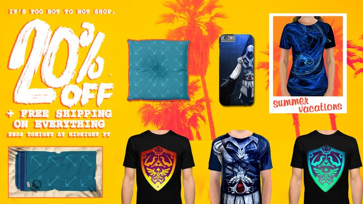 20% OFF + FREE SHIPPING on Everything!!! Sale Ends Tonight at Midnight PT!  #sales #summersales #save #society6 #discount #freeshipping #gifts #tshirts #iPhonecases #beachtowels #floorpillows #anchors #style #eziotshirt #legendofzeldatshirt #giftsforhim #giftsforher #homedecor #summerhouse #summer2017