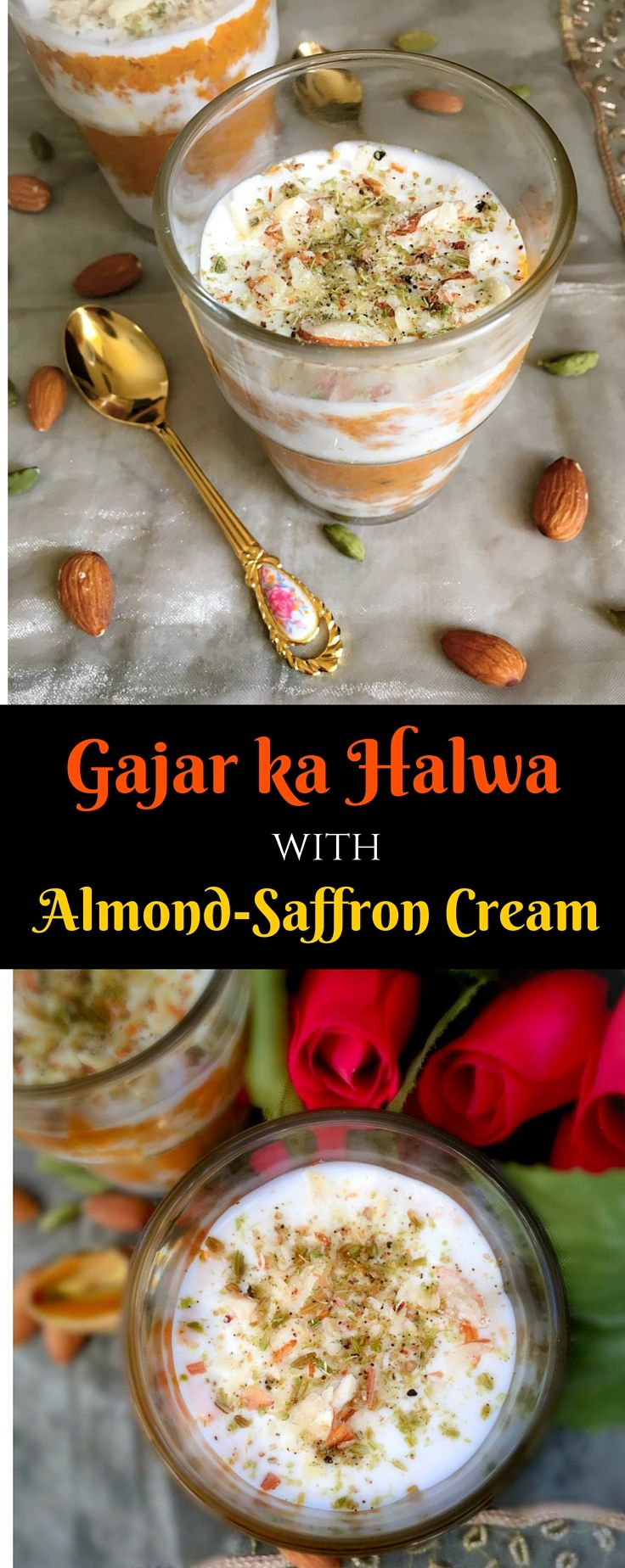 Gajar-ka-Halwa-with-Almond-Saffron-Cream (Layered Indian Carrot Pudding)…