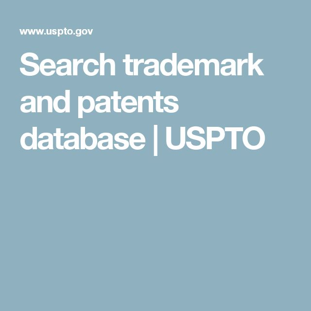 Search trademark and patents database | USPTO