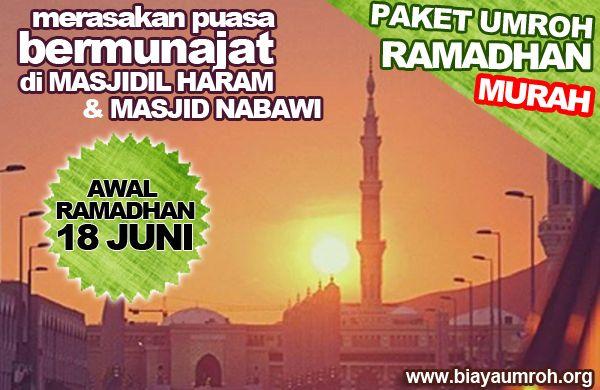 [UMROH RAMADHAN TELAH TIBA] Tanggal : 18 (Awal Ramadhan)  http://biayaumroh.org/package/paket-umroh-ramadhan-2015