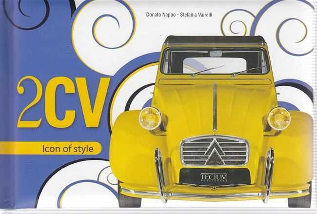 Citroen 2CV: Icon of Style book • citroen 2CV books