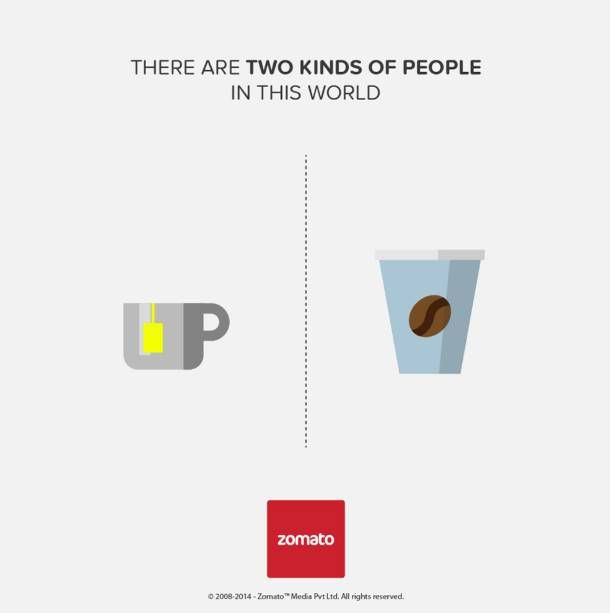 two kinds of people in this world - ad by Zomato - coffee or tea