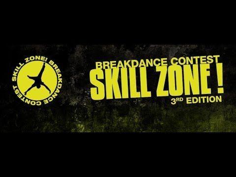 SKILL ZONE - breakdance contest - 5 e 6 aprile 2014