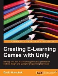 Creating eLearning Games with Unity free download by David Horachek ISBN: 9781849693424 with BooksBob. Fast and free eBooks download.  The post Creating eLearning Games with Unity Free Download appeared first on Booksbob.com.