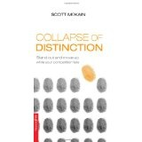 Collapse of Distinction: Stand out and move up while your competition fails (NelsonFree) (Hardcover)By Scott McKain