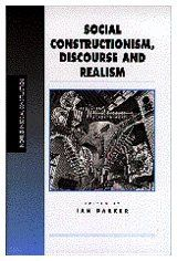 Social Constructionism, Discourse and Realism (Inquiries in Social Construction series)