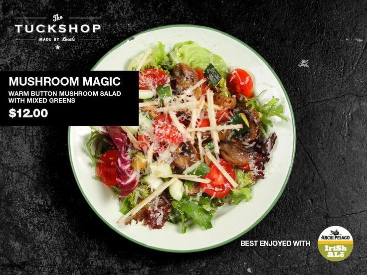 Mushroom Magic  Warm button mushroom salad with mixed greens