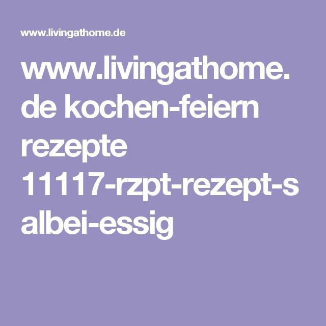 www.livingathome.de kochen-feiern rezepte 11117-rzpt-rezept-salbei-essig
