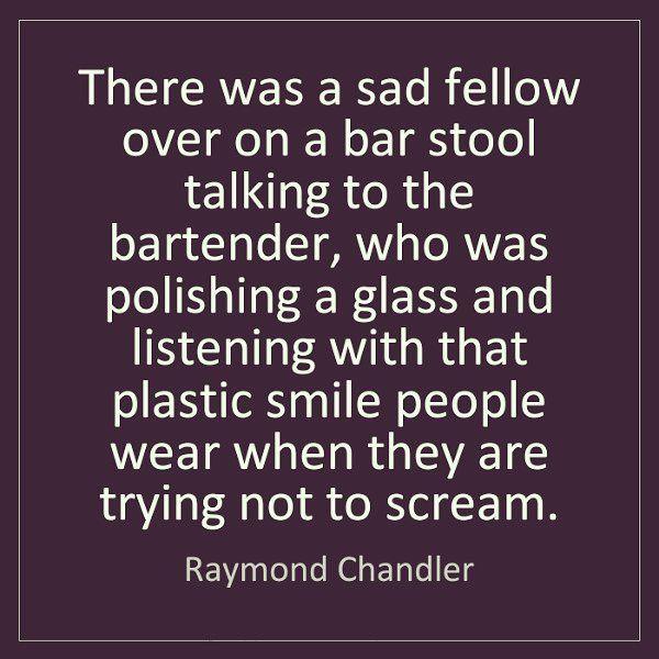 #lifebehindbars #bartenderslife #life #mood #friday #story #raymondchandler #bartending #bartenders #bar #drinks #quote #truestory #cocktailbar #vibes #goodmorning #me #selfie #drinking #quotestags #mixologist #goodday #drinks #bartender #fridaymood #scream
