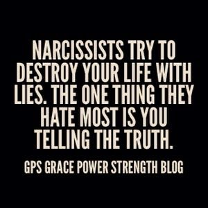 GPS-Grace Power Strength: The Narcissistic Sociopath: Are They Lying? Are Their Lips Moving?