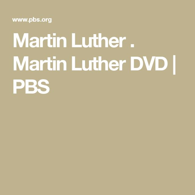 Martin Luther . Martin Luther DVD | PBS