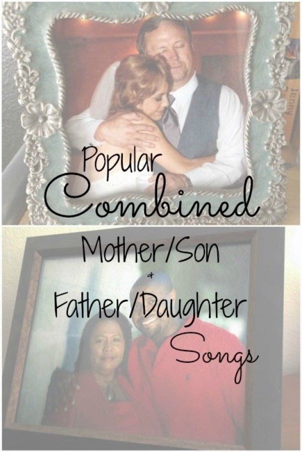 Father/Daughter Mother/Son Dance Songs – Combined