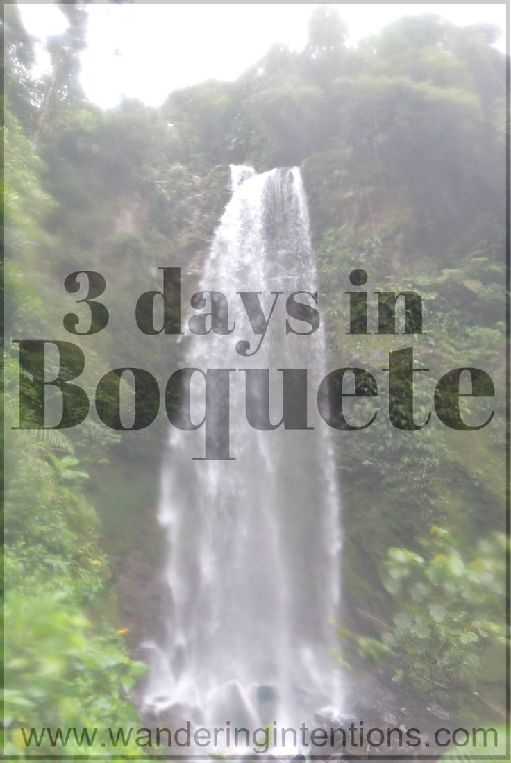 How to spend 3 days (or more!) in Boquete, Panama - Wandering Intentions