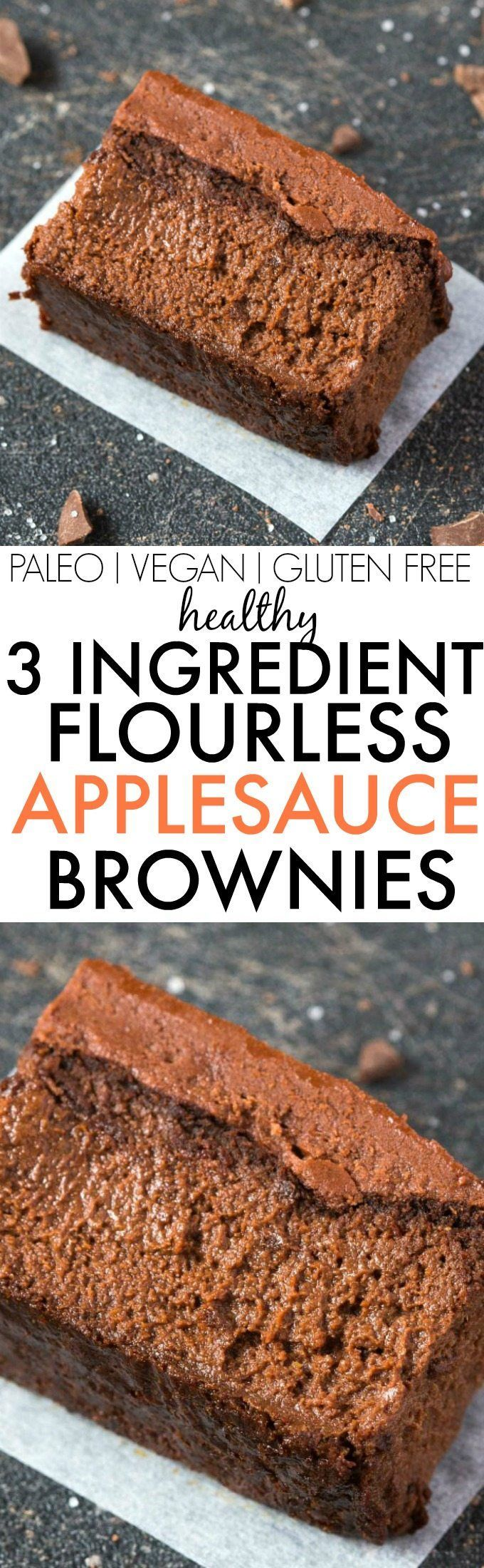 Healthy 3 Ingredient FLOURLESS Applesauce Brownies- SO easy, simple and super…