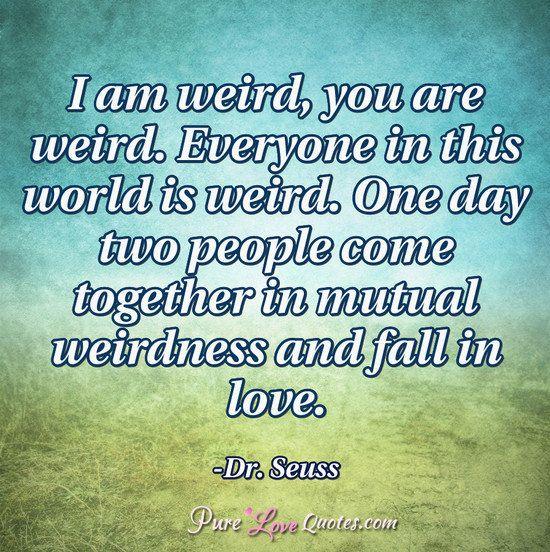 17 Best Ideas About Mutual Weirdness On Pinterest