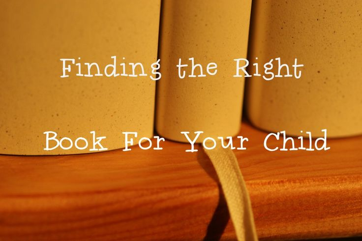 Finding the Right Book For Your Child
